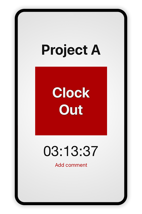 Screenshot of the Tímavera app where an employee is clocked into Project A. The time elapsed is 03:13:37. A big red button labeled Clock Out is in the center. A smaller Add comment button is below.